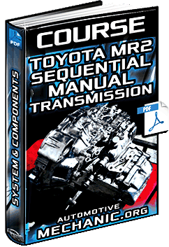 Course: Toyota MR2 with Sequential M/T - System, Components, ETCS-i & Diagnosis