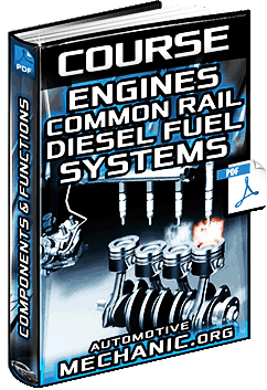 Course: Common Rail Diesel Fuel Systems for Engines - Components & Functions