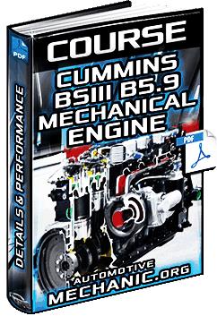 Course: Cummins BSIII B5.9 Engine – Details, Mechanics, Components & Performance