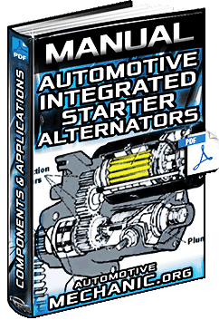 Manual: Automotive Integrated Starter Alternators – Components & Applications