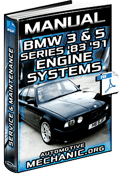 Manual: BMW 3 & 5 Series '83 – '91 – Engine, Systems, Service, Repairs & Maintenance