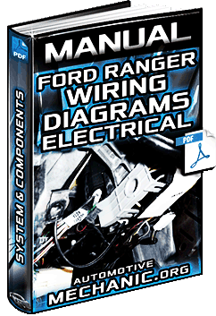 Manual: Ford Ranger Wiring Diagrams - Electrical System, Components & Circuits