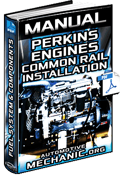 Manual for Perkins 1106D/1104D Engines - Common Rail Fuel System Installation