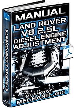 Manual: Land Rover V8 2.5L Diesel Engine – DDE, Systems, Components & Adjustment
