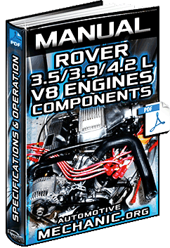 Manual: Rover 3.5, 3.9 & 4.2 L V8 Engines - Specs, Components, Operation & Assembly