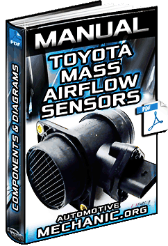 Manual for Toyota Mass Air Flow Sensors MAF – Circuits, Components & Diagrams