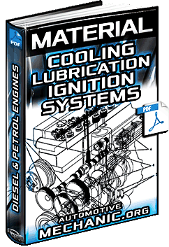 Material: Diesel & Petrol Engines - Cooling, Lubrication & Ignition Systems