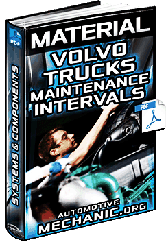 Maintenance Intervals of Volvo VNM, VNL, VNX, VHD & VAH Trucks - Engine & Systems